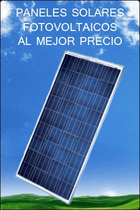 Precio paneles solares fotovoltaicos inmejorables